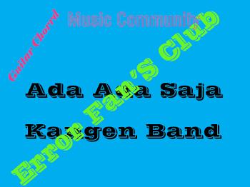 Ada Ada Saja | Kangen Band