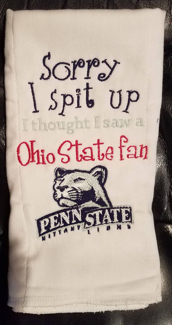 Penn State Inspired Sorry I Spit Up Burp Clothohio State For