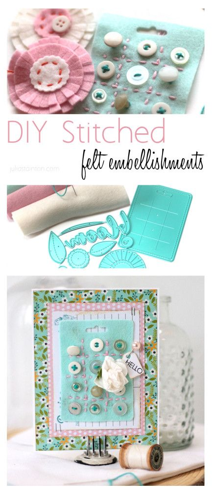 DIY Stitched Felt Embellishments by Julia Stainton featuring Taylored Expressions Felt and Maya Road Dies