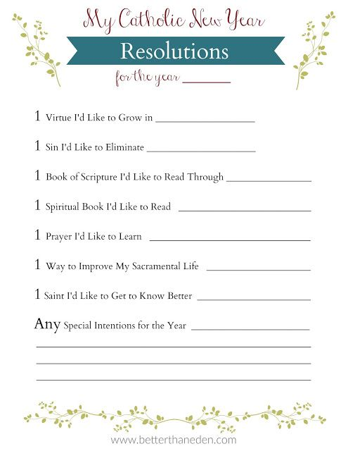 Catholic New Year S Resolutions With A Free Printable Catholic New Years Resolution Spirituality Books