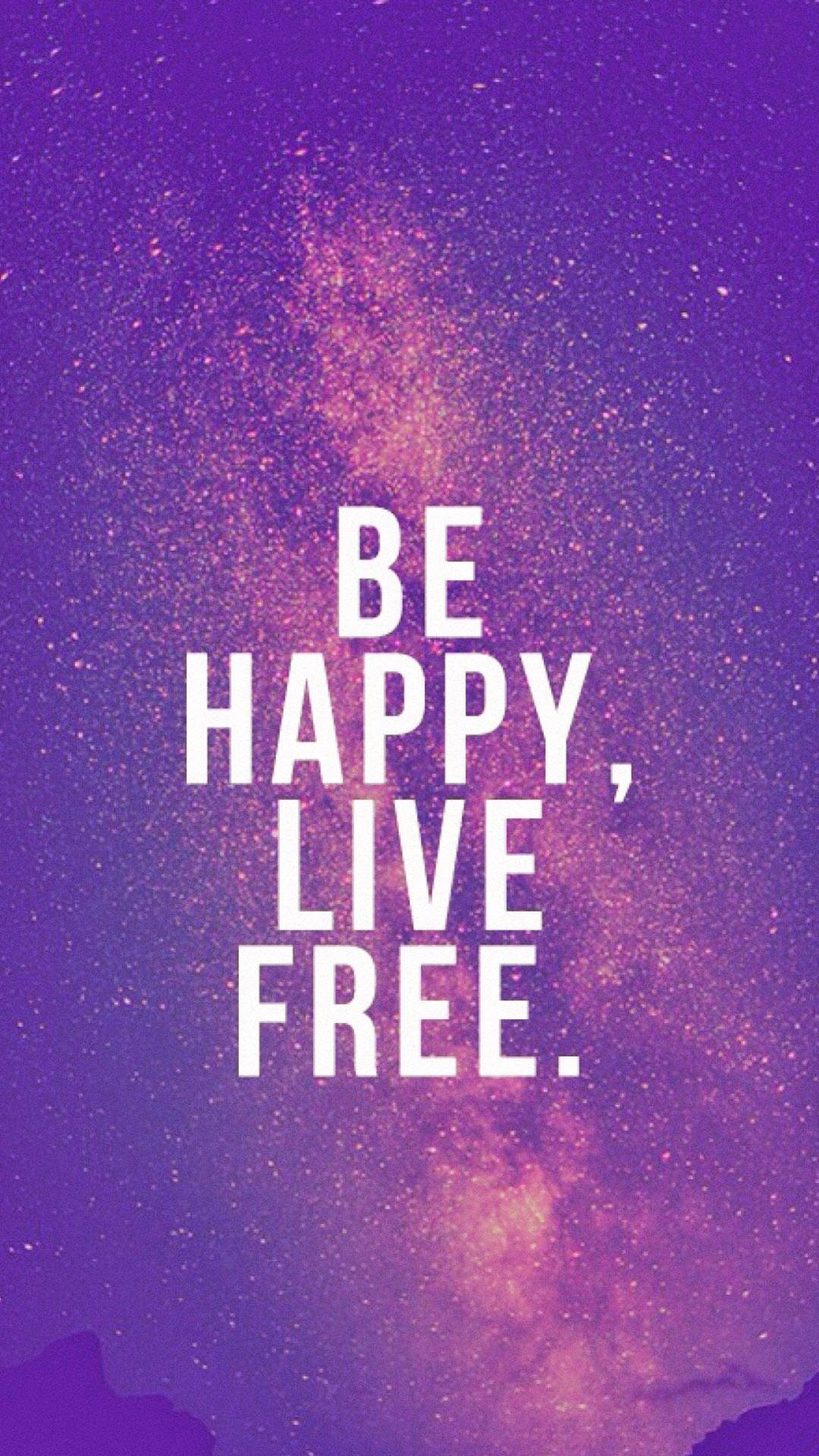be happy live free tap to see new beginning quotes