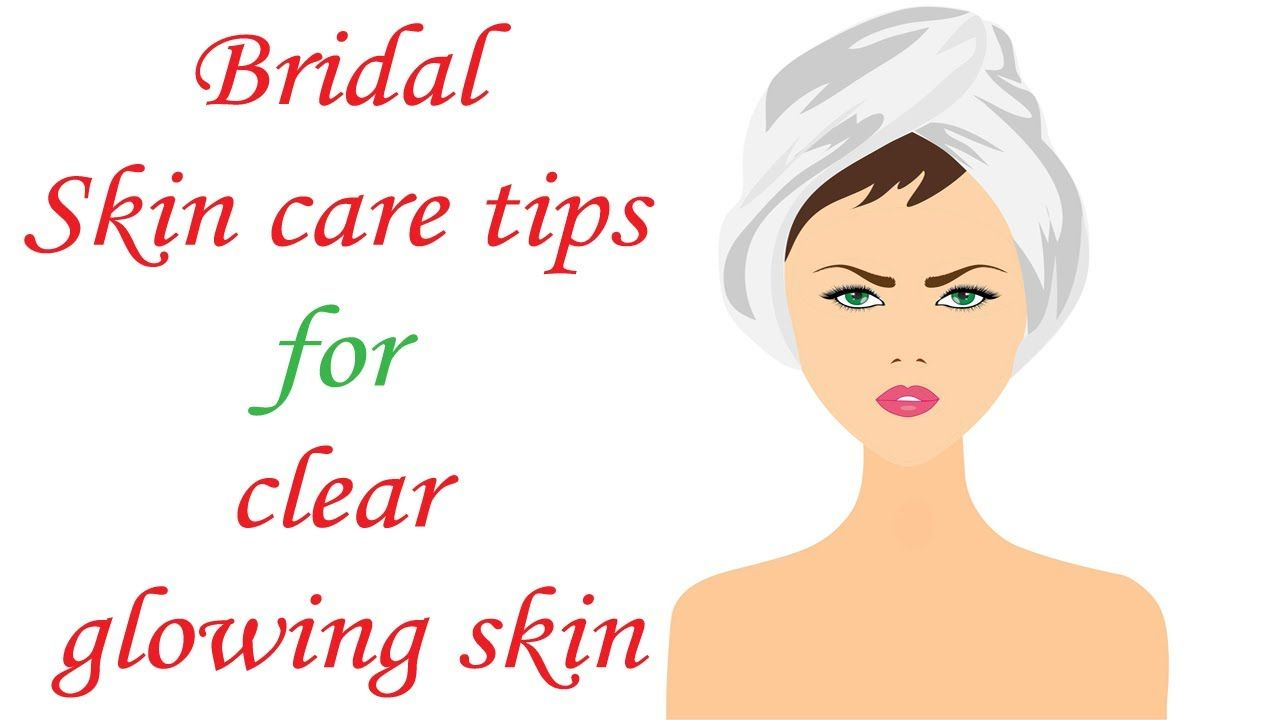 Bridal Skin Care Tips For Getting Clear Glowing Skin  Wedding