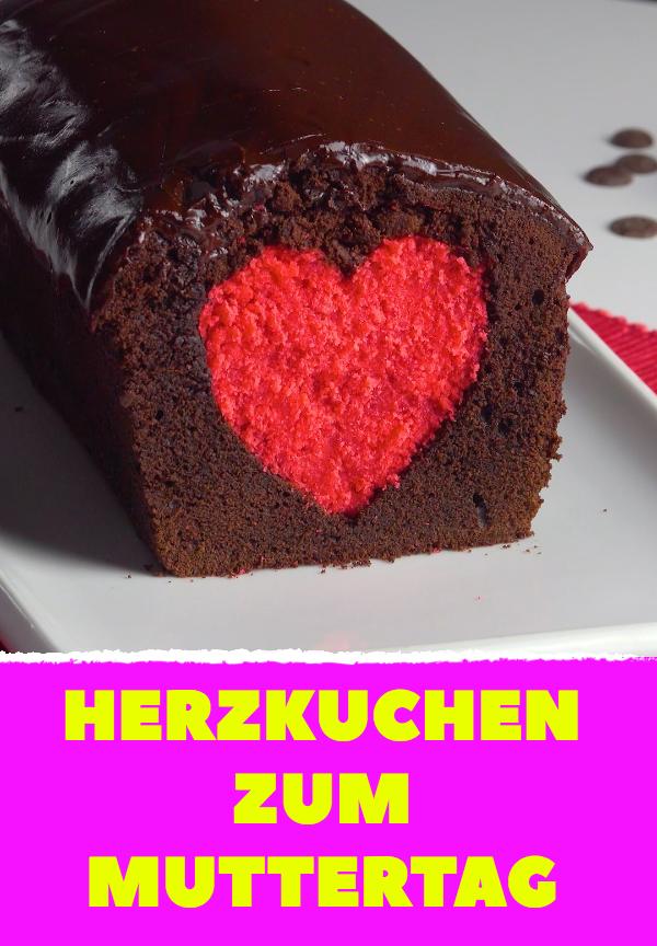 3 Genialste Rezepte Fur Alle Die Du Gerne Magst Muttertag Herzkuchen Schokokuchen Rezept Rezepte Backen Herzkuchen Muttertag Kuchen Kuchen Und Torten