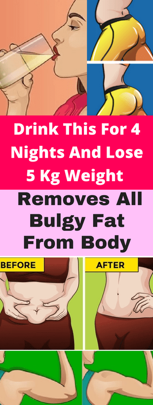 Drink This For 4 Nights & Lose 5 Kg Weight – Removes All Bulgy Fat From Body!!!  #beautytips  #fitne...