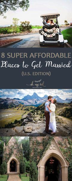 8 Super Affordable Places To Get Married US Edition