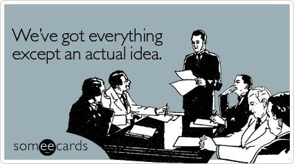 This Is Exactly What I Thought At Some Business Meetings That Seemed To Have No Point Or Reason For Meeting Work Quotes Funny Ecards Funny Funny Quotes