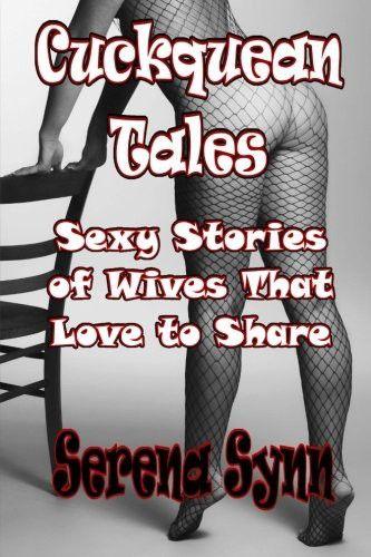 Cuckquean sex stories