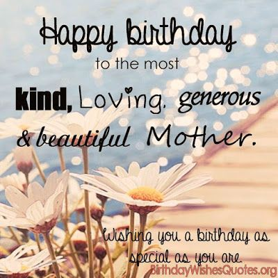Top 100 Happy Birthday Mom Wishes Quotes Messages Mom