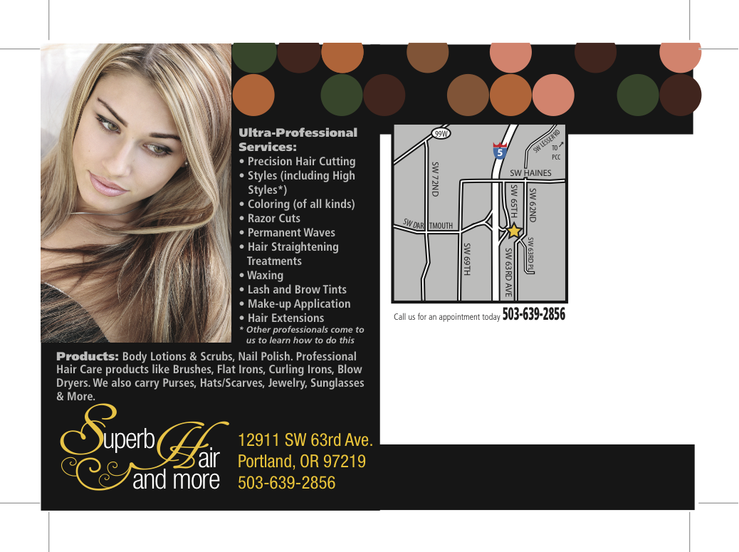 Superb Hair & More is centrally located within 11 minutes of Lake