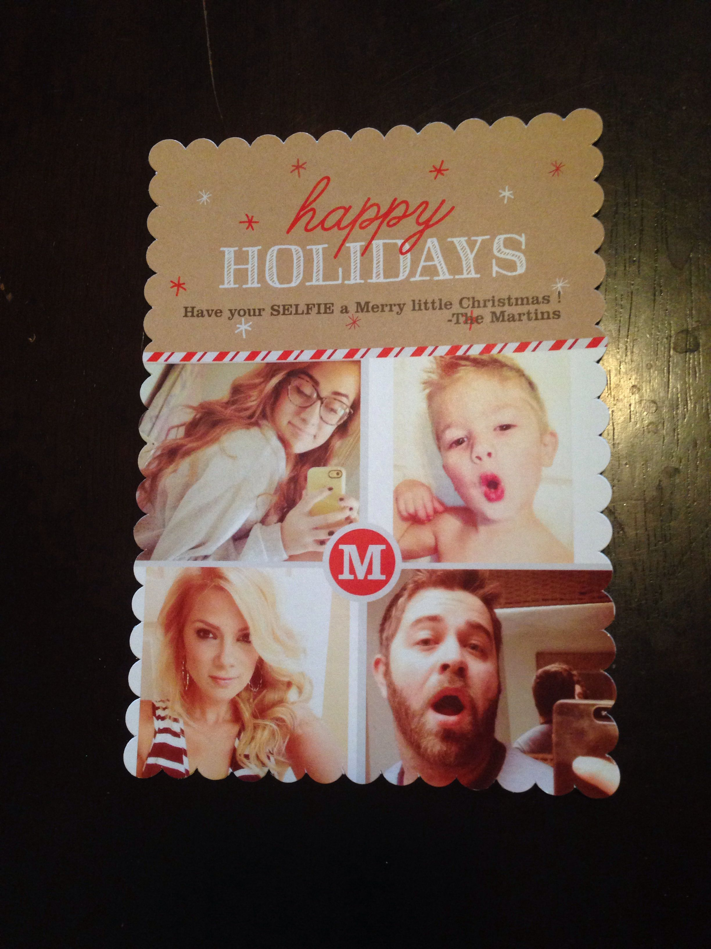 Last years Christmas card. Have your Selfie a merry little Christmas ...