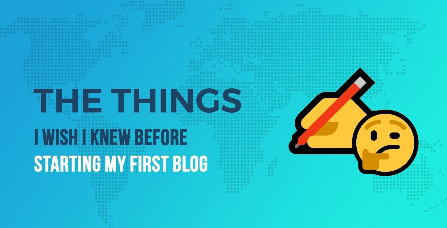 45 things i wish i knew before starting a blog that gets