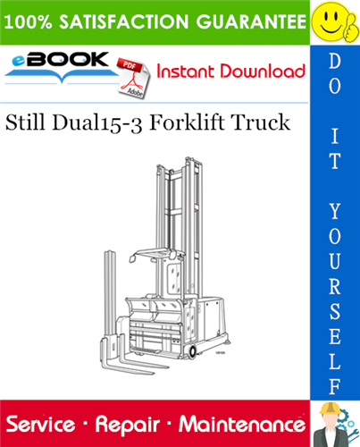 Still Dual15 3 Forklift Truck Service Repair Manual In 2020 Repair Manuals Forklift Still Forklift