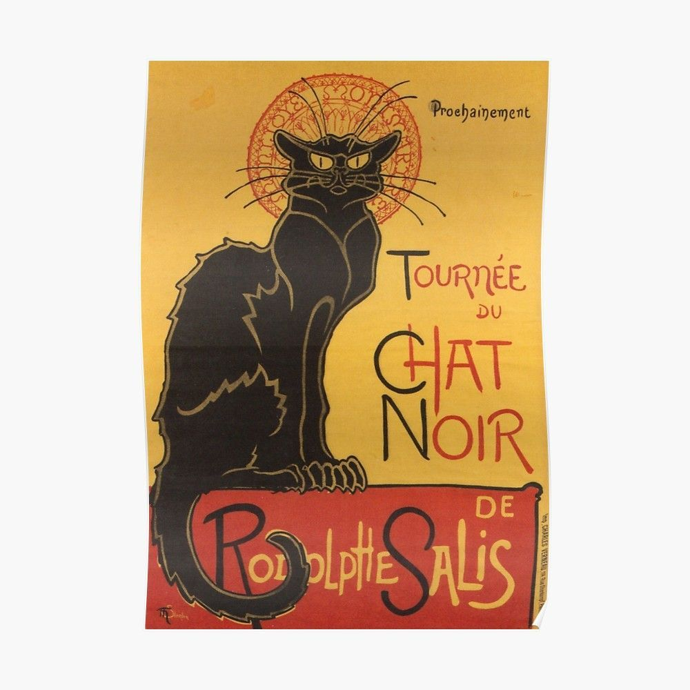 Soon The Blackcattour By Rodolphesalis Poster By Taiche Redbubble Hang Your Posters In Dorms Bedrooms Black Cat Art Tournee Du Chat Noir Le Chat Noir