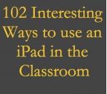 + 100 Consejos sobre cómo integrar el iPad en su aula