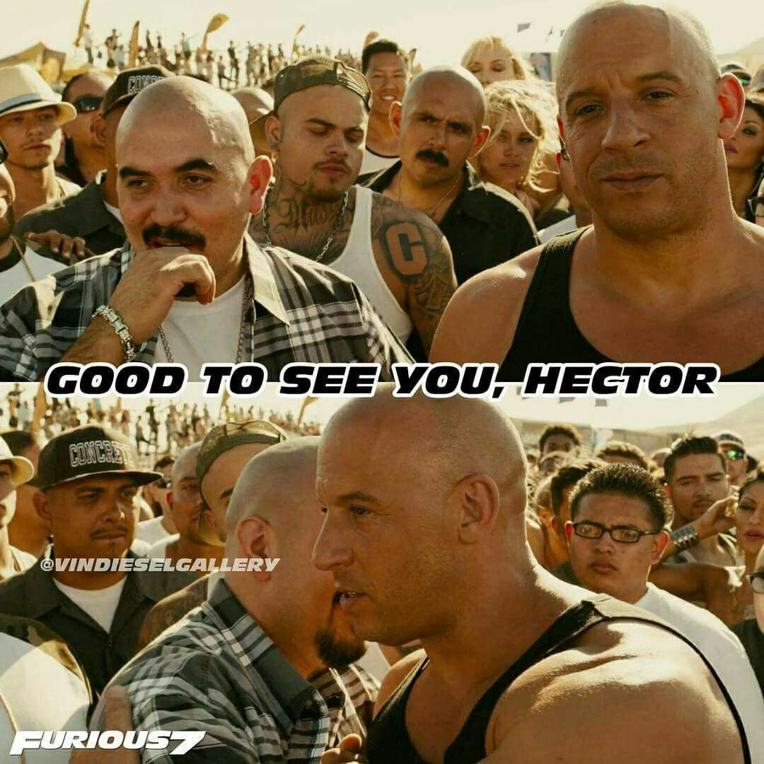 Dominic Toretto with Hector   Vin diesel, Good to see you ...