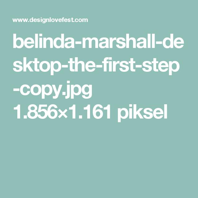 belinda-marshall-desktop-the-first-step-copy.jpg 1.856×1.161 piksel