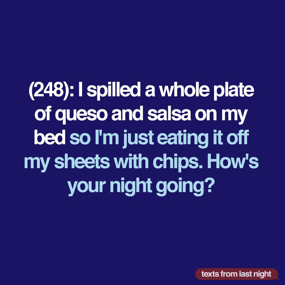 Texts From Last Night Texts From Last Night Just Eat It Texts