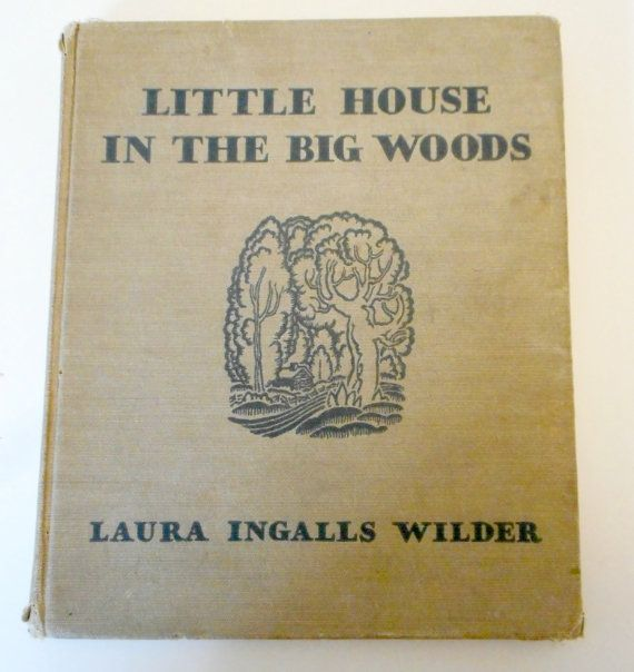 Little House In The Big Woods Book Laura Ingalls Wilder 1952