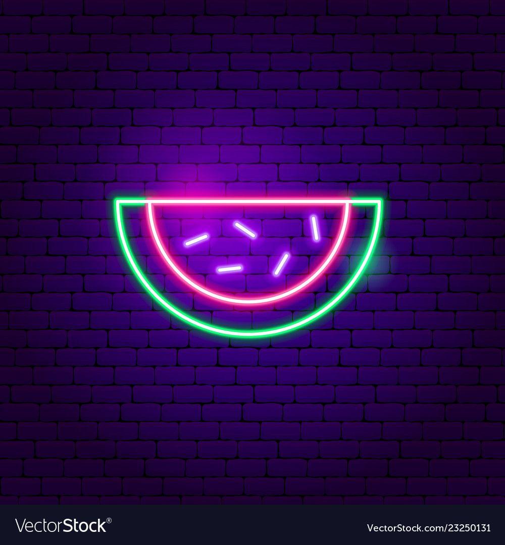 Watermelon neon sign vector image on VectorStock in 2020