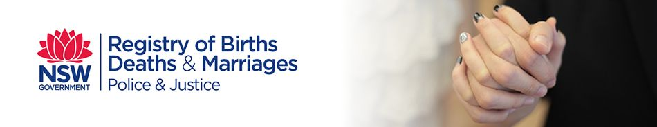 NSW Registry of Births Deaths and Marriages - use this site to apply