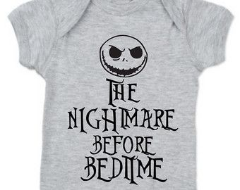 Nightmare Before Christmas Baby Shirt, Nightmare Before Bedtime ...