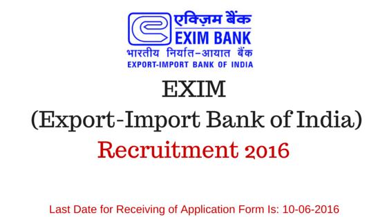 EXIM (Export-Import Bank of India)Recruitment 2016
