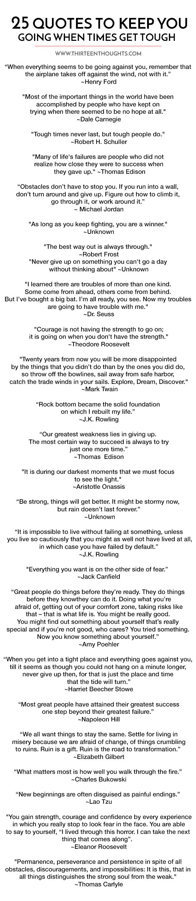 25 Quotes to Keep You Going When Times Get Tough ...