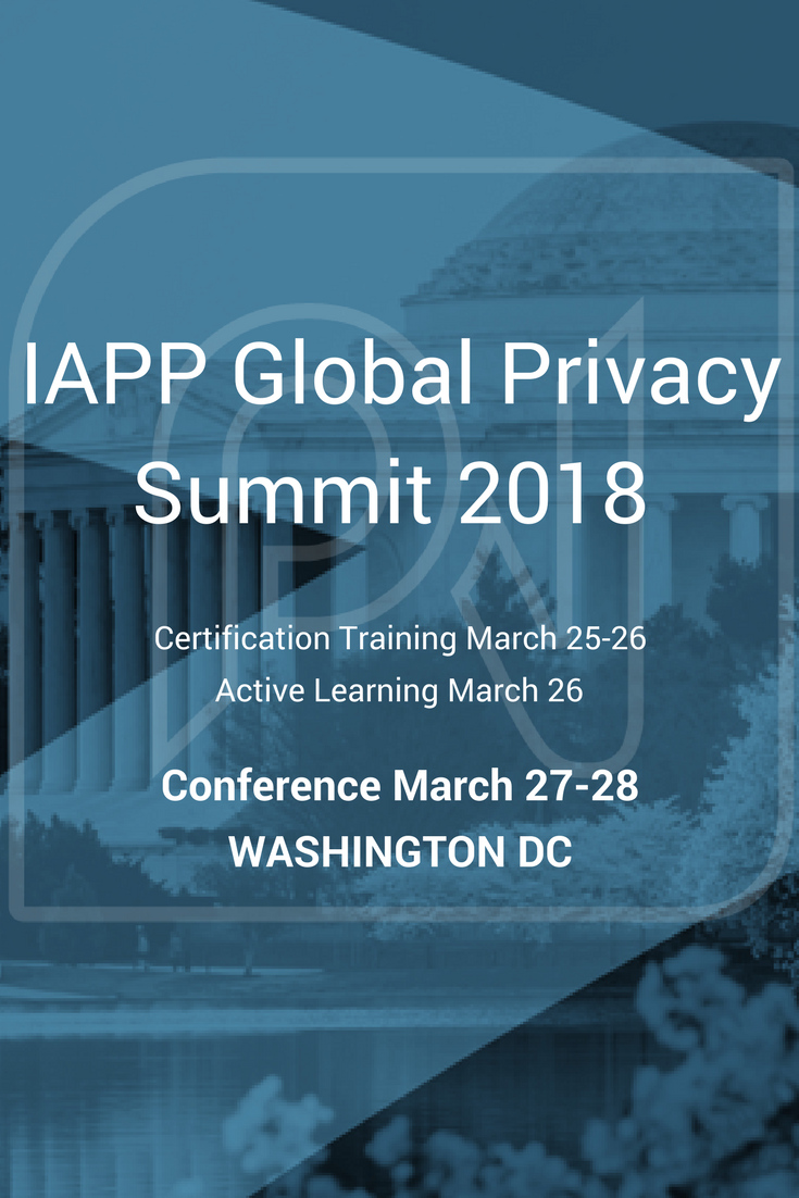 Remember To Put The Iapp Global Privacy Summit 2018 In Washington Dc
