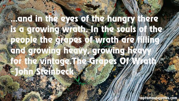 Grapes Of Wrath Quotes Growing Grapes Quotes Best 4 Quotes About Growing Grapes  Quotes .