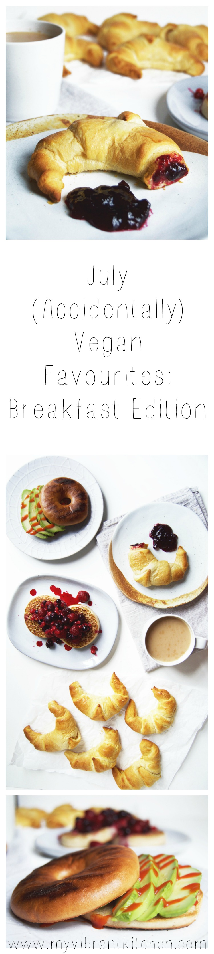 My Vibrant Kitchen | July (Accidentally) Vegan Favourites: Breakfast Edition | myvibrantkitchen.com