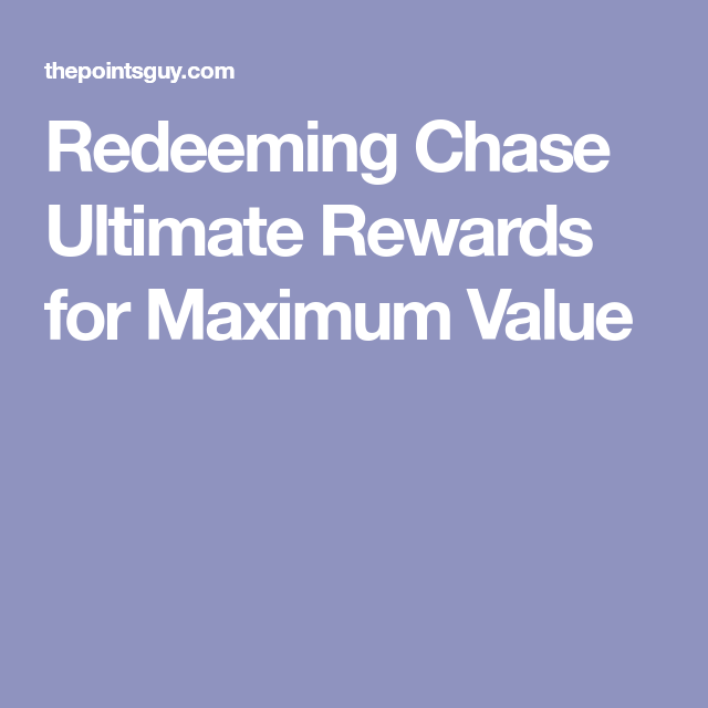 Chase Ultimate Rewards Transfer Maximize Travel Insurance