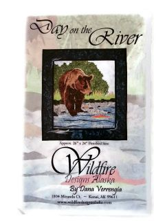 This Day on the River Applique Quilt Pattern by Wildfire Designs Alaska was designed by Dana Verrengia.  A bear wanders the waters edge seeking a delicious salmon dinner.