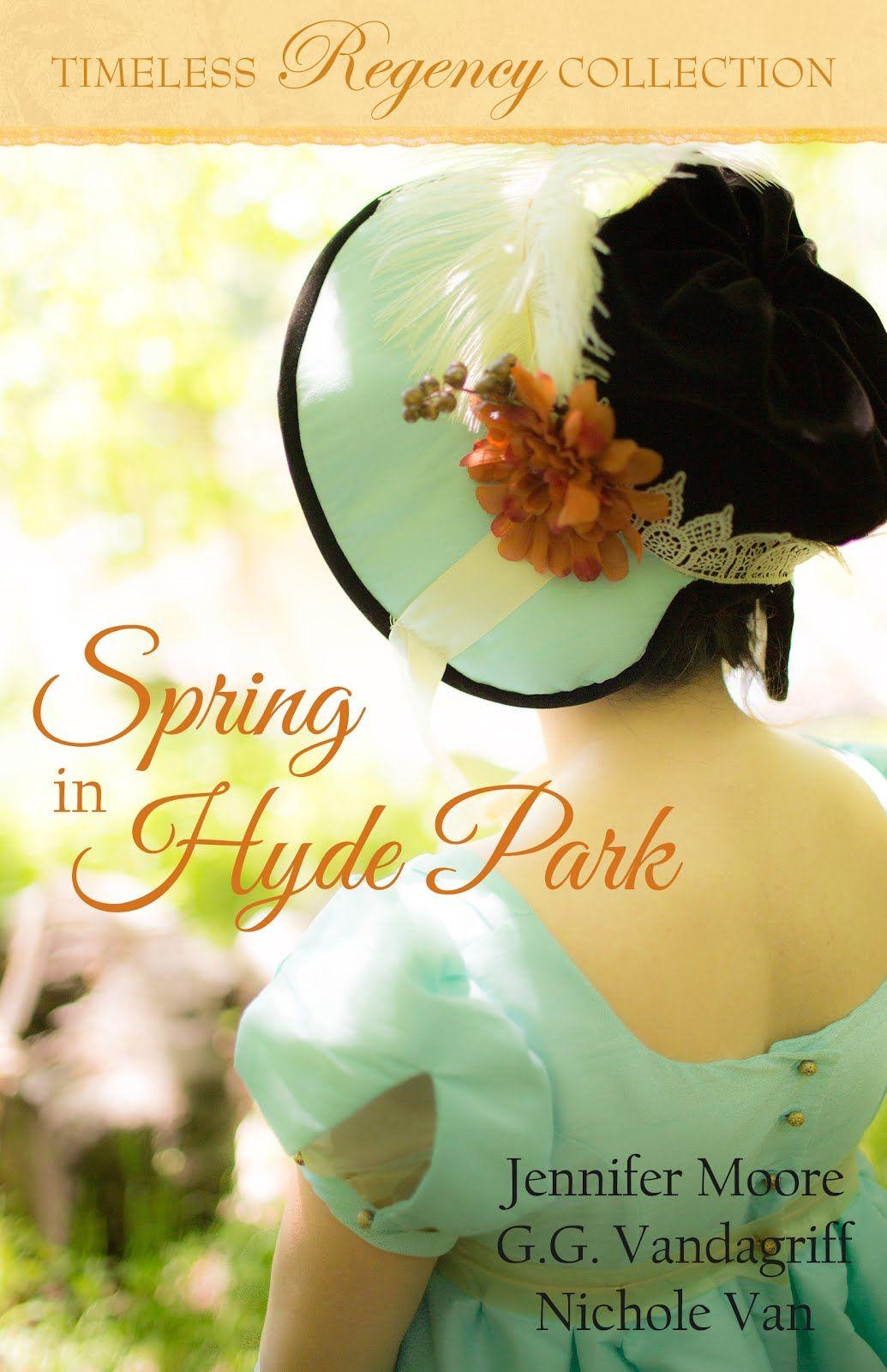 Jennifer Moore, G. G. Vandagriff, Nichole Van - Spring in Hyde Park