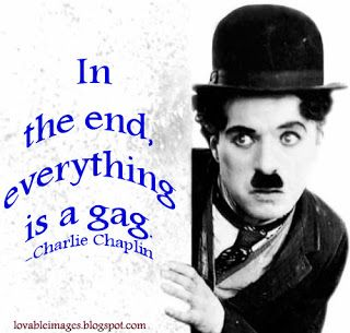 Charlie Chaplin Quotes Tips Advice On Stuff Pinterest