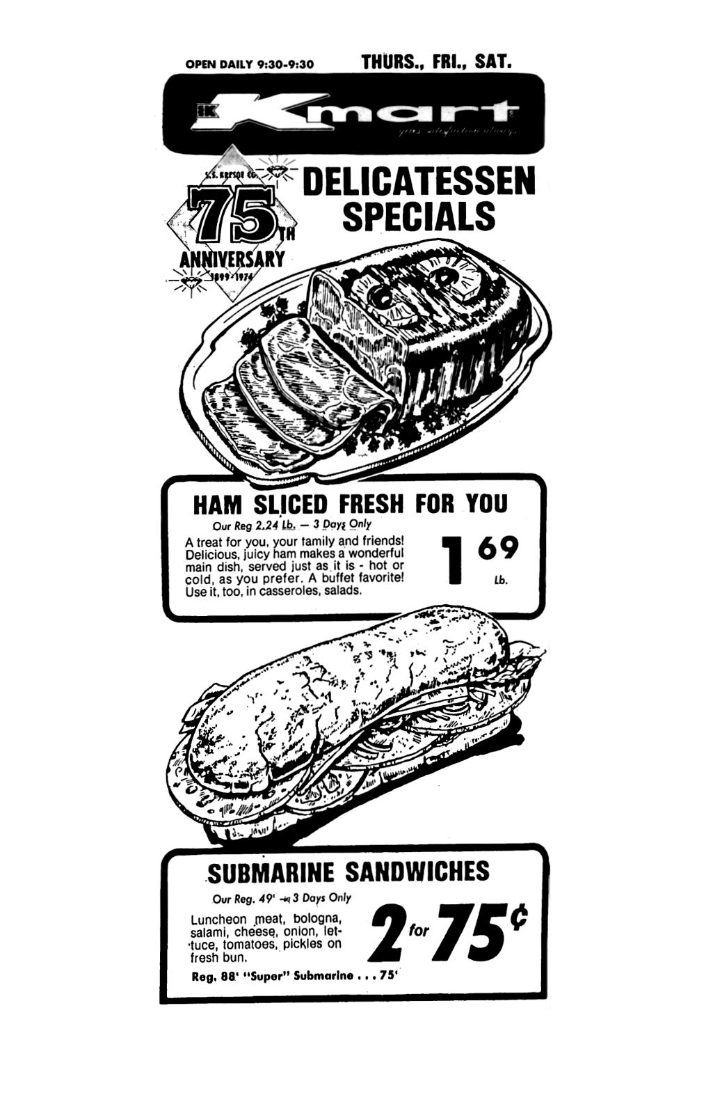 Kmart Deli Ham & Submarine Sandwiches - May 1974 | 1970\'s & 1980\'s ...