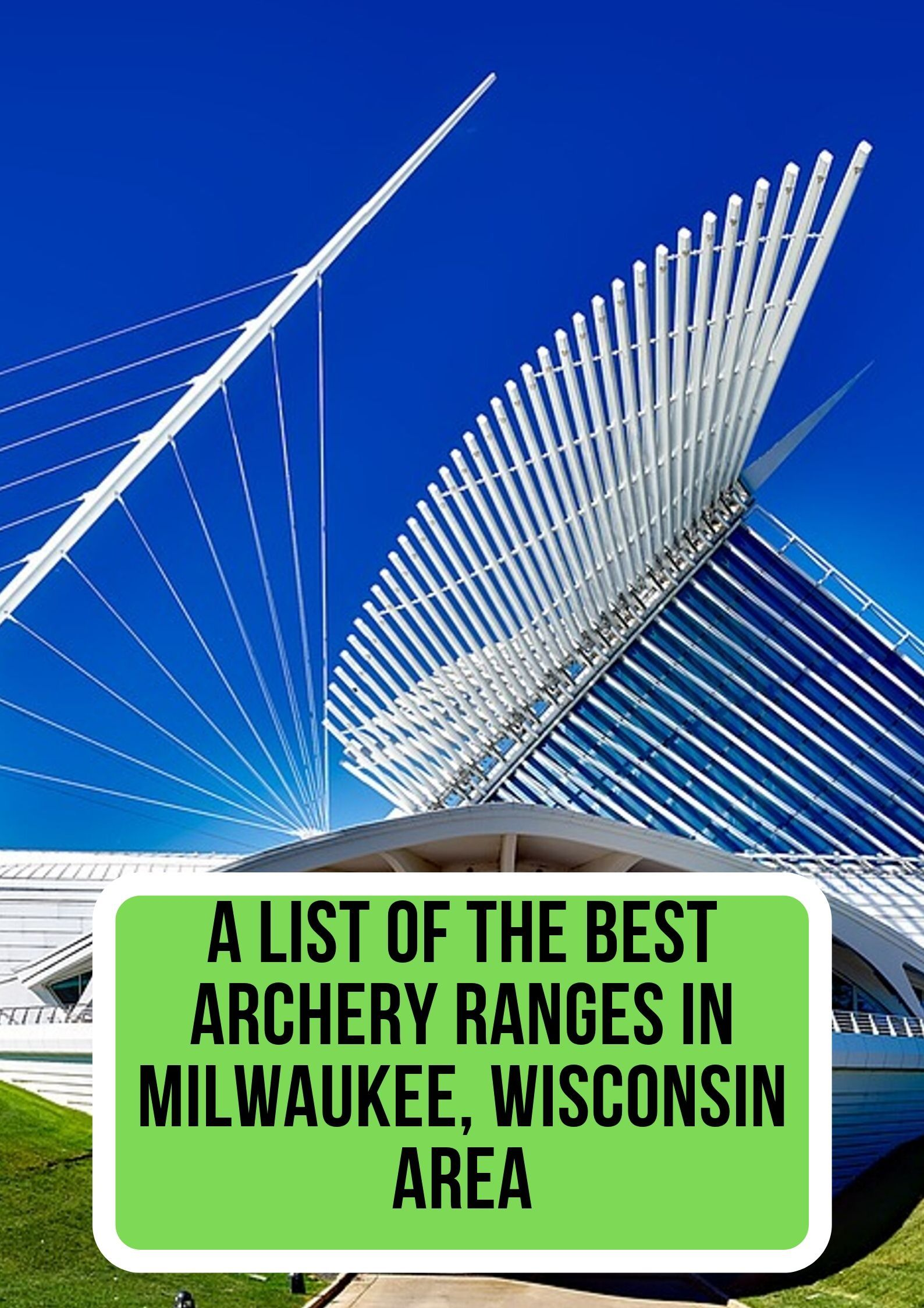 A List Of The Best Archery Ranges In Miwaukee Wisconsin Area Archery Range Archery Wisconsin