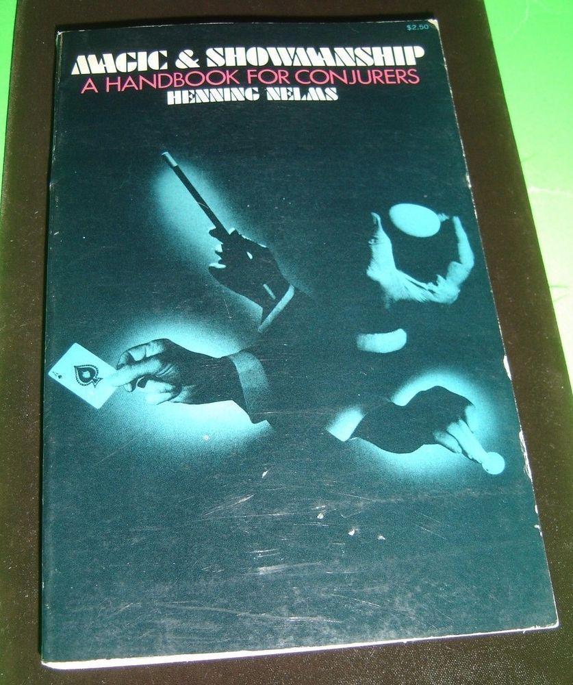 Magic & Showmanship A Handbook For Conjurers Henning Nelms 1st 1969 Dover  Ed.