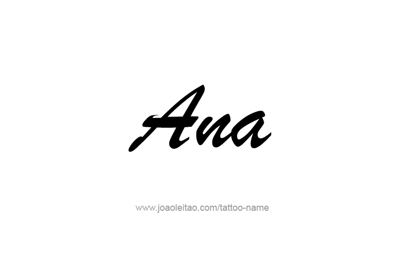 Ana Name Tattoo Designs Name Tattoos Name Tattoo Designs Name Tattoo