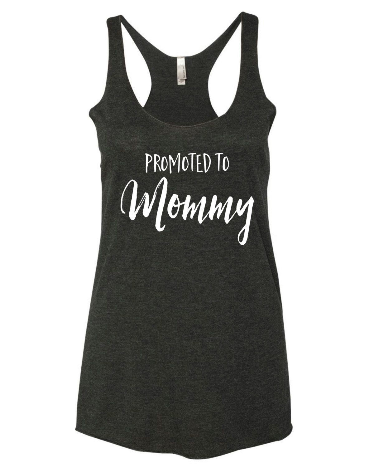 10211df37ada0 Promoted To Mommy Maternity Racerback Tank Top