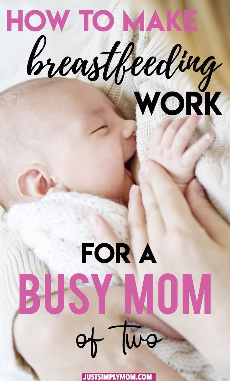 How to Make Breastfeeding Work as a Busy Mom ...