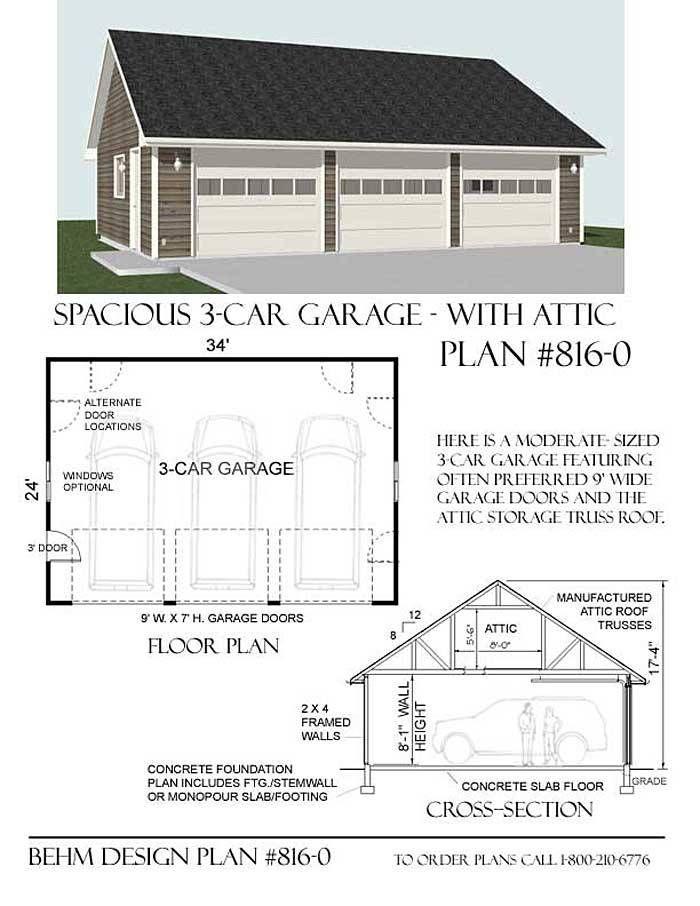 3 Car Attic Storage Garage Plan 816 0 34 X 24 By Behm Design