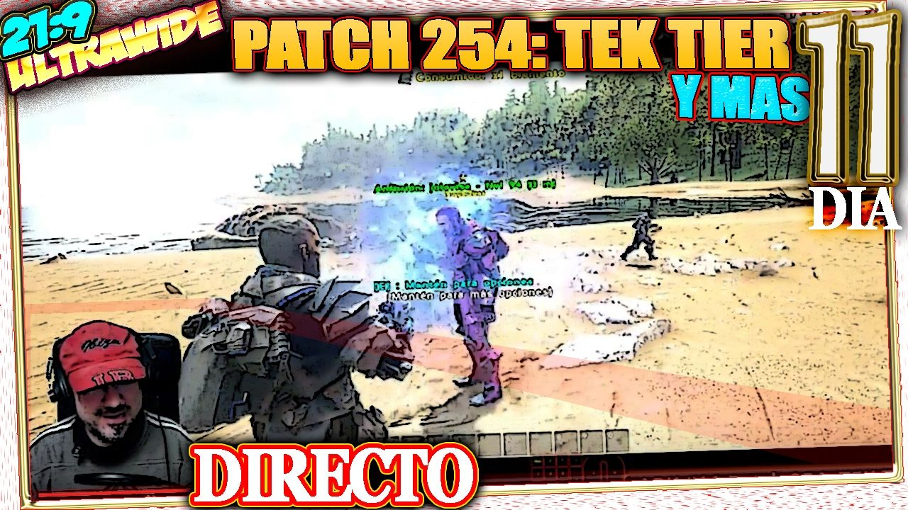ARK #11 Patch 254: TEK Tier Y MAS Gameplay Español 21:9