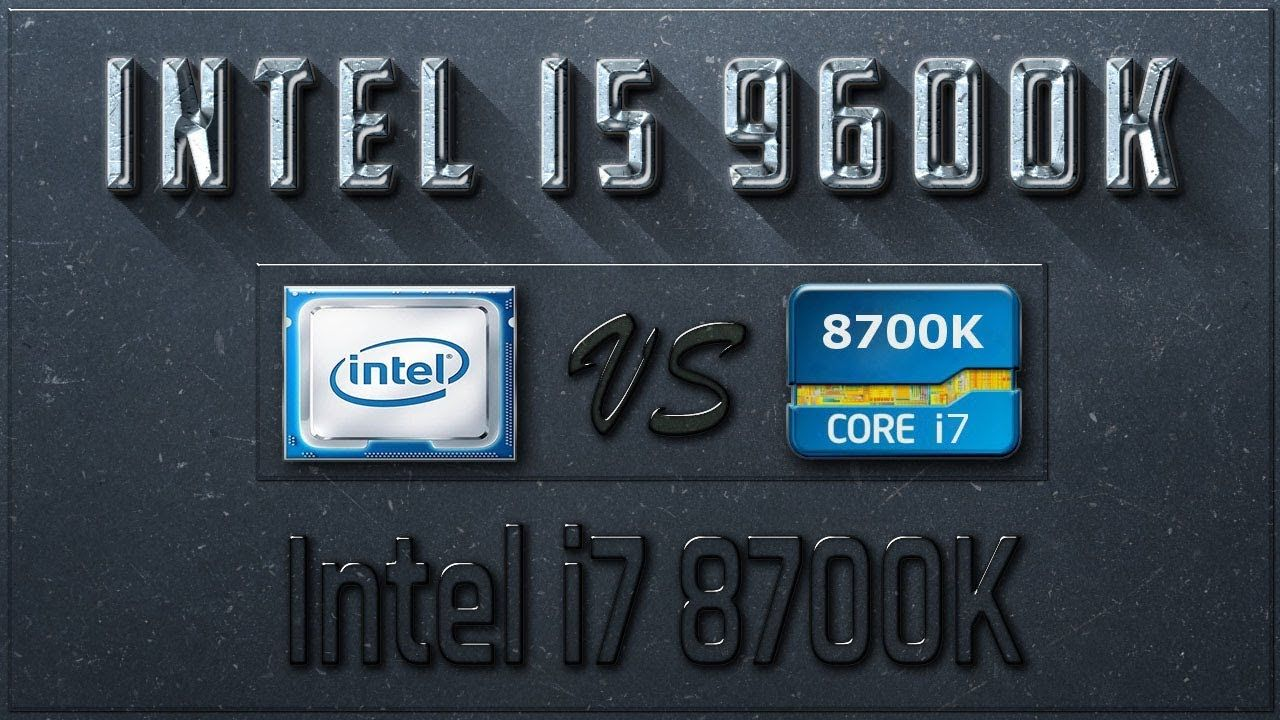 Intel i5 9600K vs i7 8700K Benchmarks | Test Review | Comparison