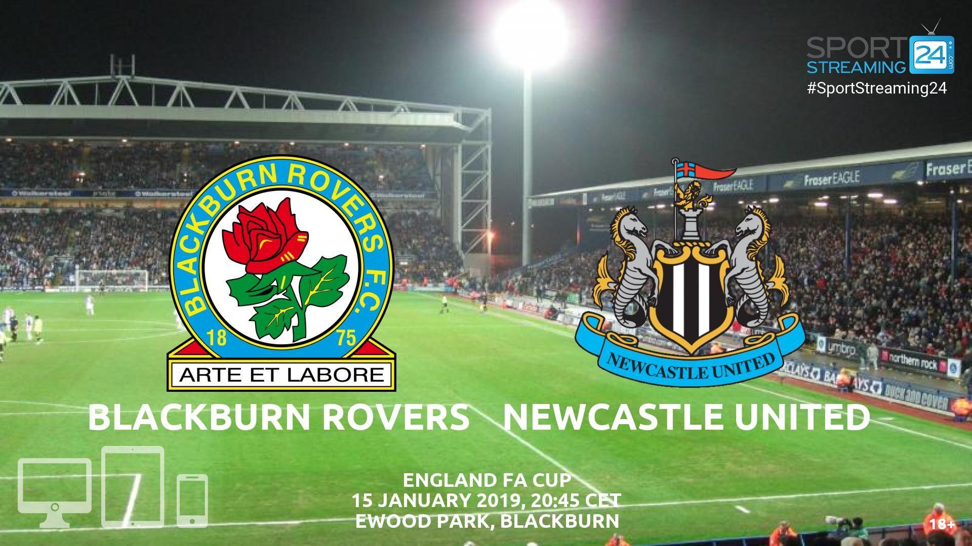 Blackburn V Newcastle Live Streaming Football England Fa