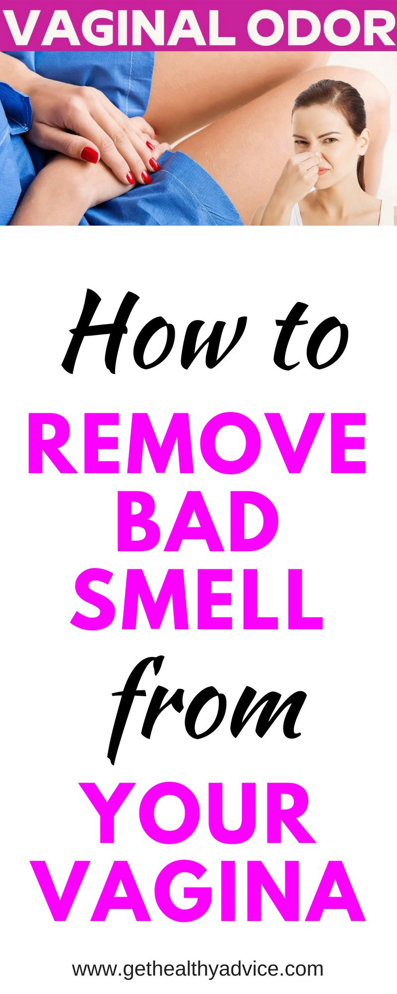 How to Remove Bad Smell from Your Vagina? - Get Healthy Advice | Mom ...