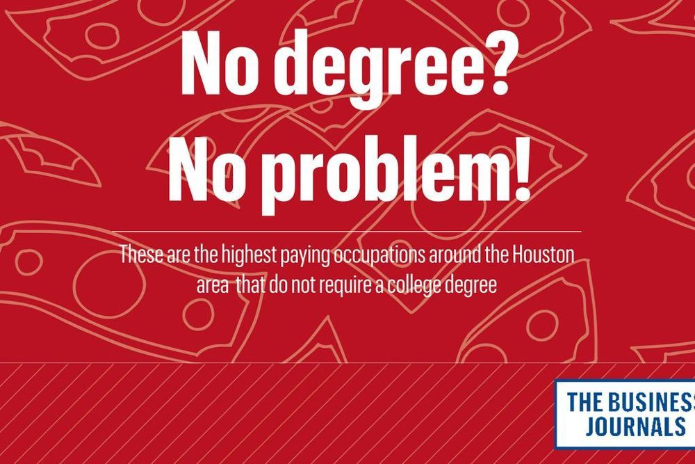 Houston's highestpaid jobs that don't require a college