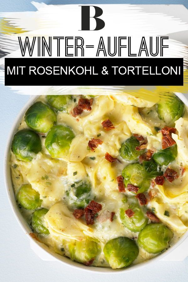Photo of Brussels sprout casserole with tortelloni