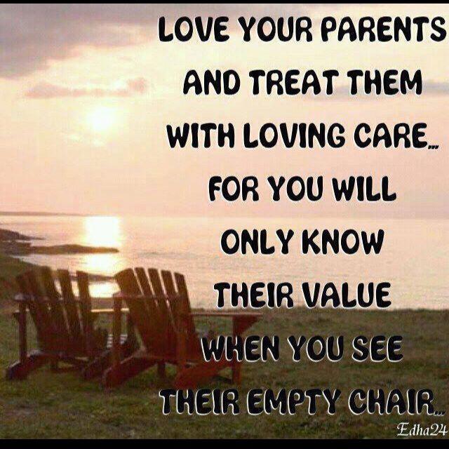 Always Love Respect Your Parents Love Your Parents Words Inspirational Quotes