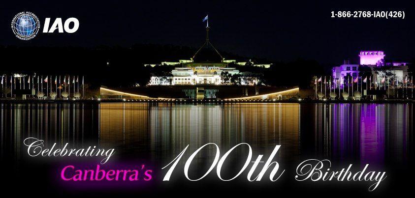 International Accreditation Organization  wishes Canberra's 100th Birthday.