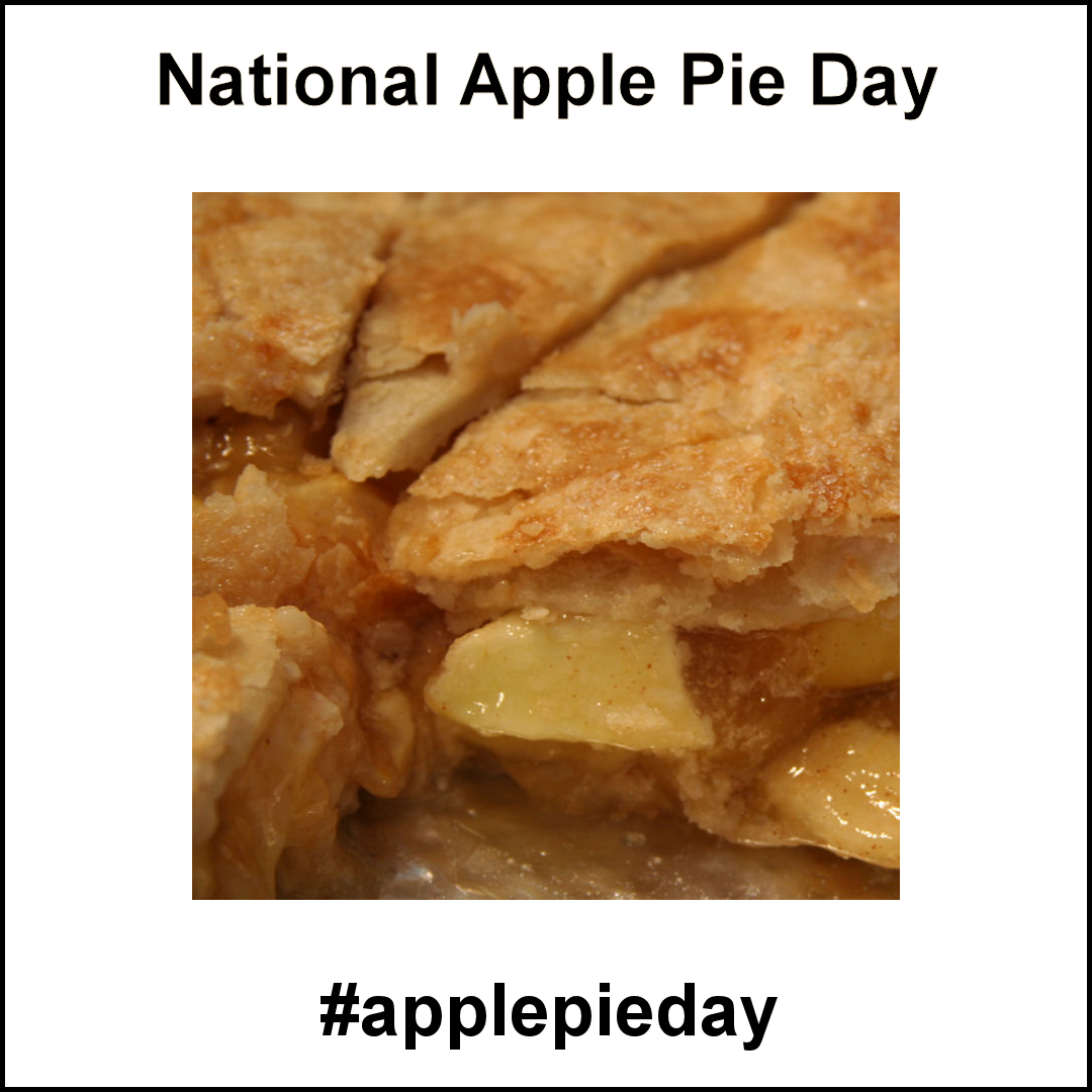 National Apple Pie Day May 13 2019 Pie Day Apple Pie Food